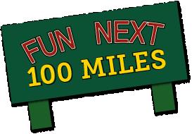 Fun Next 100 Miles