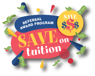 Referral Reward Program - Save on Tuition!
